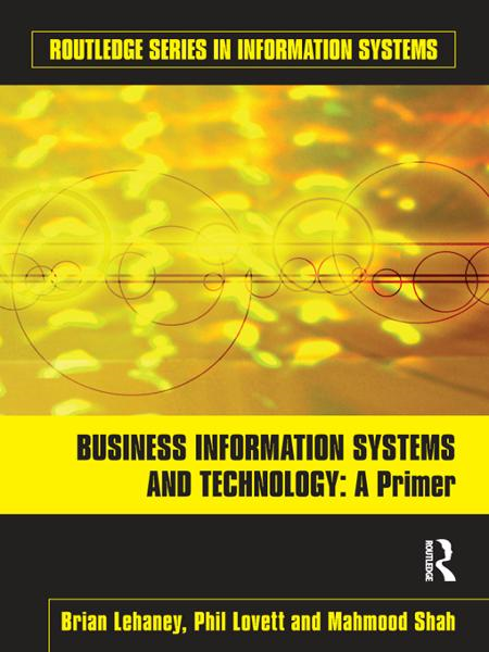 Business Information Systems and Technology A Primer
