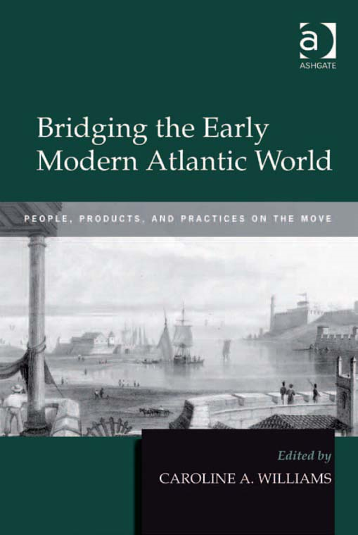 Bridging the Early Modern Atlantic World