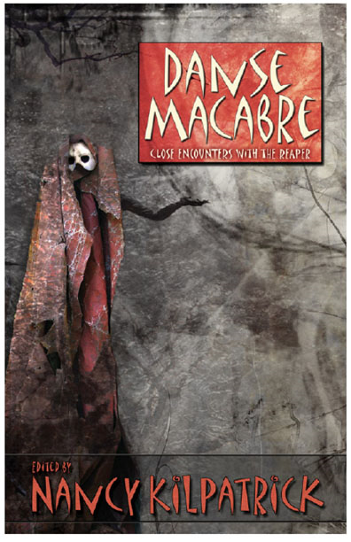 Danse Macabre By: Nancy Kilpatrick