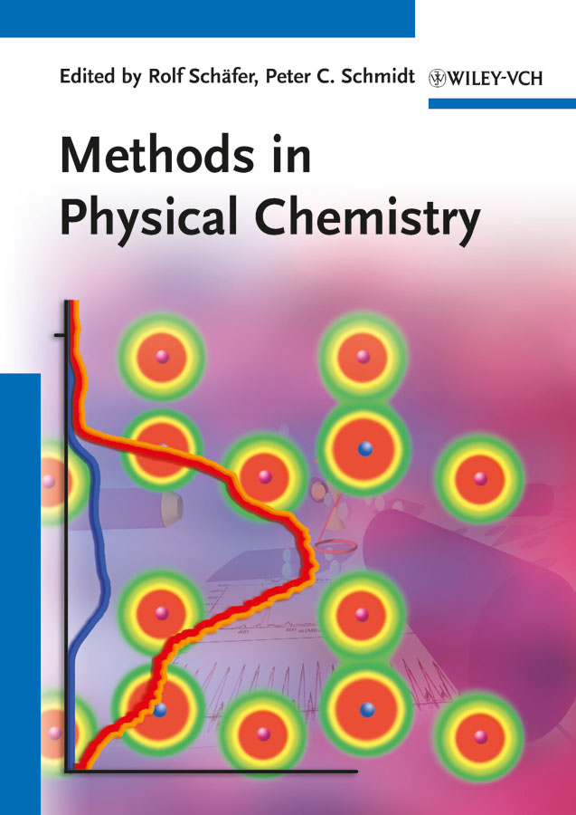 Methods in Physical Chemistry By:
