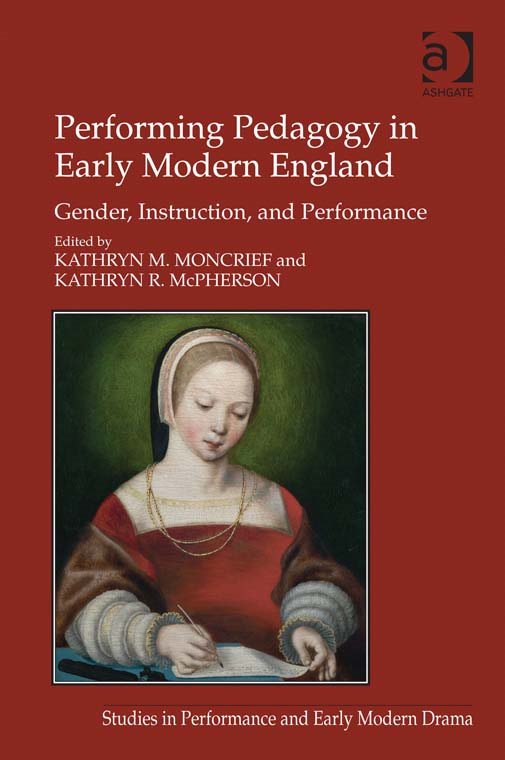 Performing Pedagogy in Early Modern England