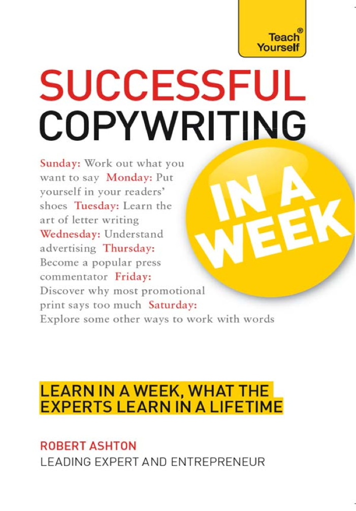 Successful Copywriting: In a Week By: Robert Ashton