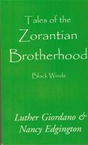 download Tales of the Zorantian Brotherhood Volume One: Black Winds book