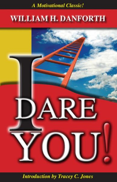 I Dare You! By: William Danforth