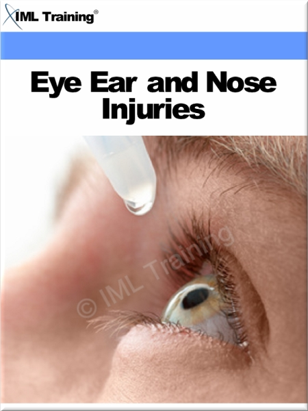 Eye,  Ear and Nose Injuries (Injuries and Emergencies) Includes Irrigate,  Instil Eye Drops,  Apply Ointments,  Principles,  Application,  Dressing of Injur