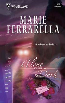 Alone in the Dark By: Marie Ferrarella
