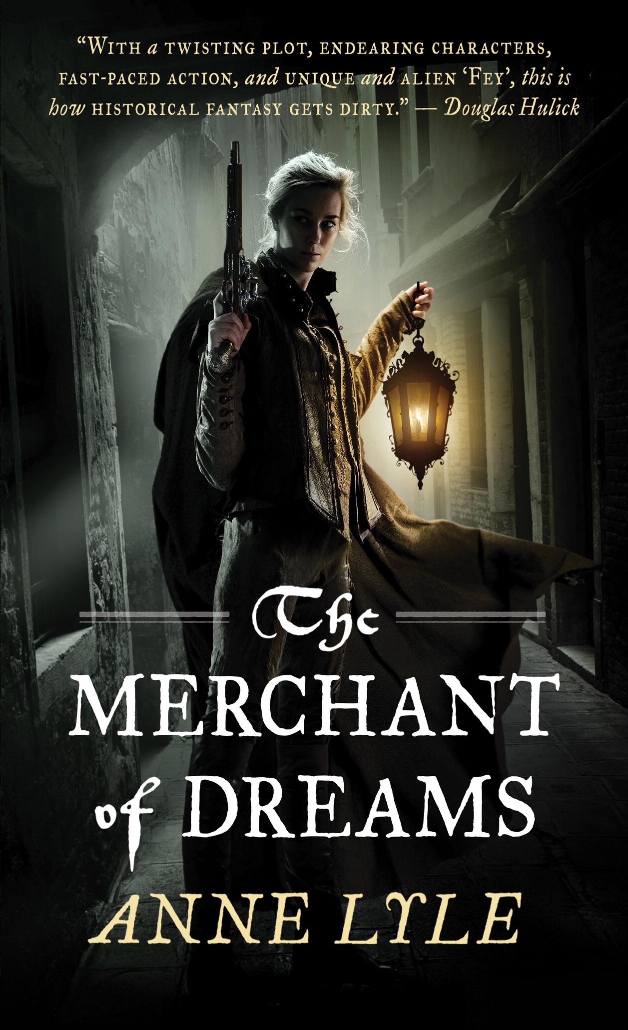 The Merchant of Dreams By: Anne Lyle