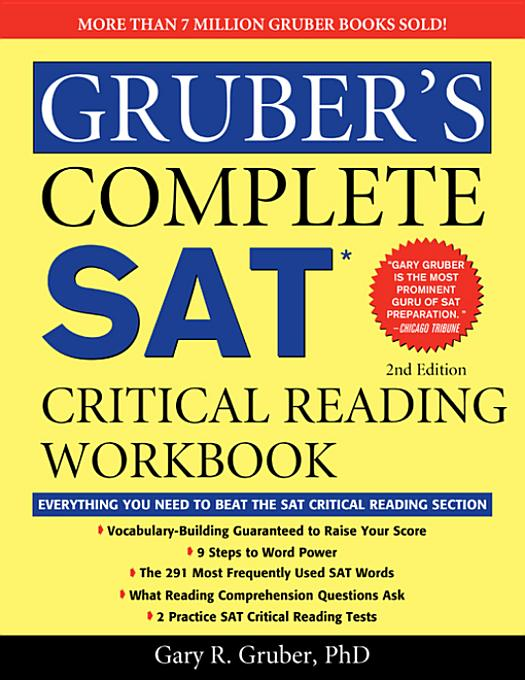 Gruber's Complete SAT Critical Reading Workbook