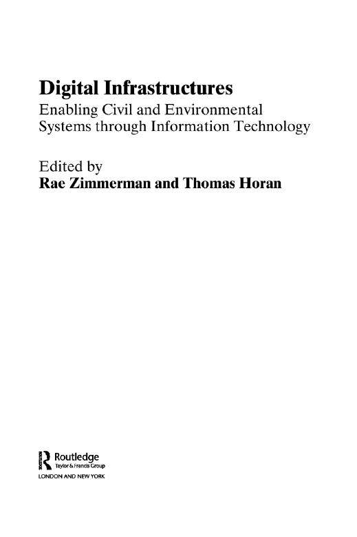 Digital Infrastructures Enabling Civil and Environmental Systems through Information Technology