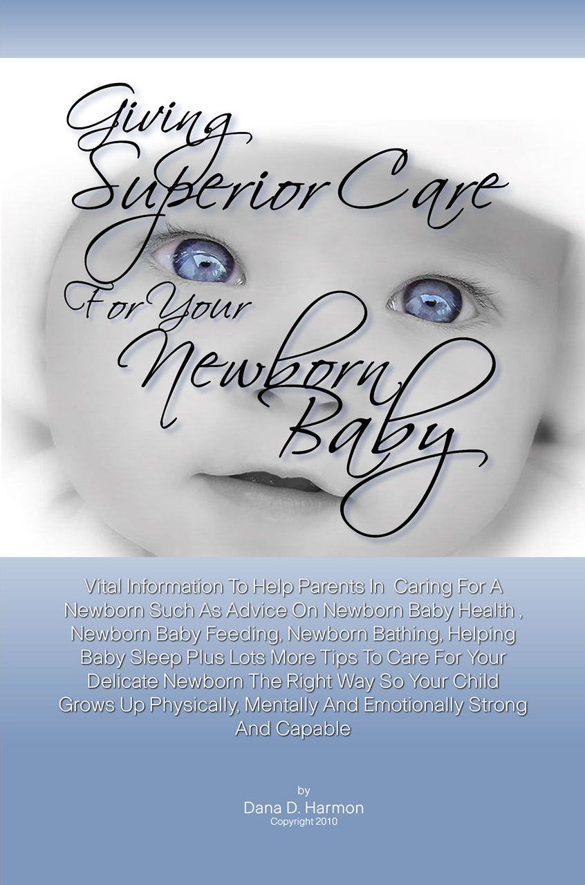 Giving Superior Care For Your Newborn Baby