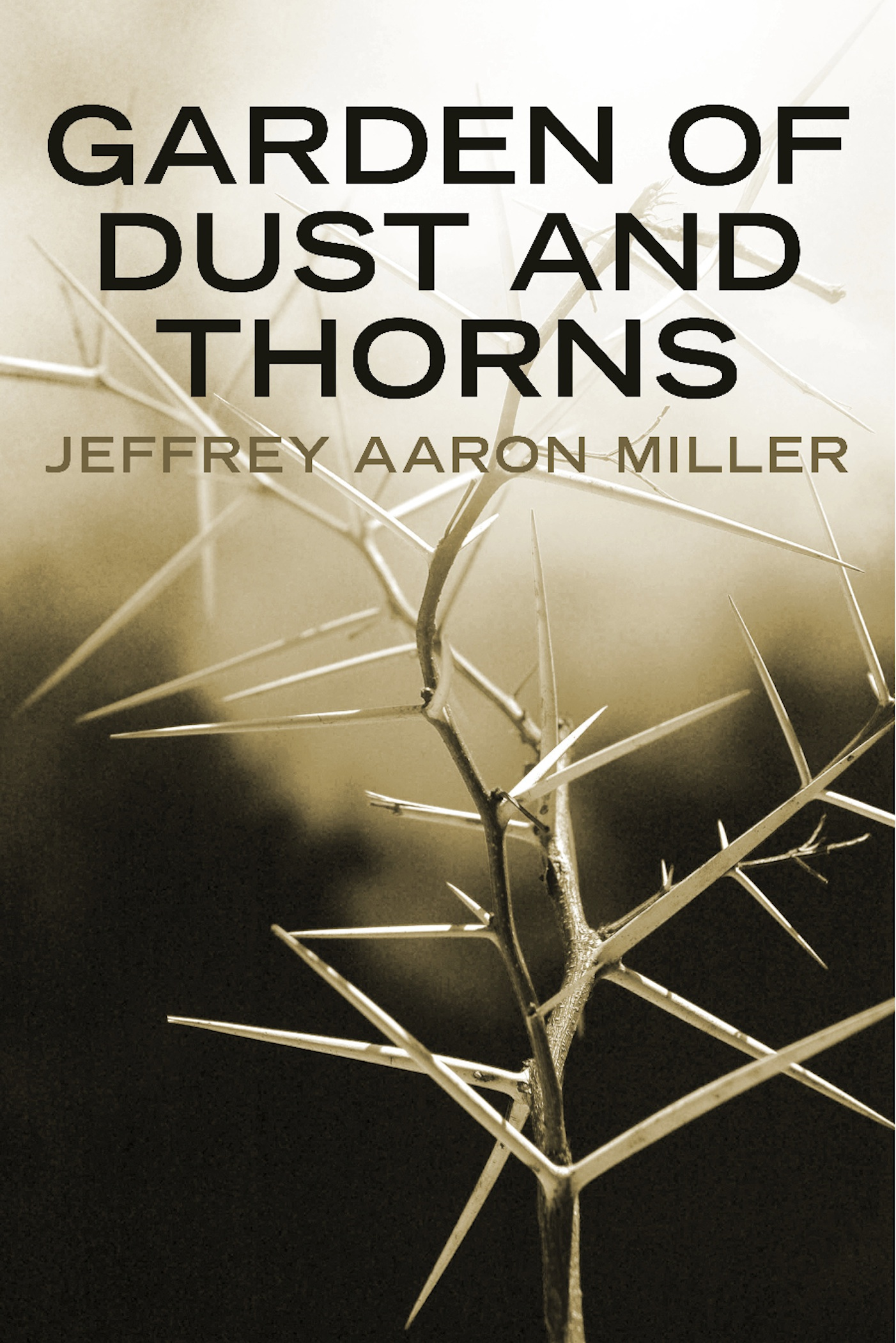 Garden of Dust and Thorns