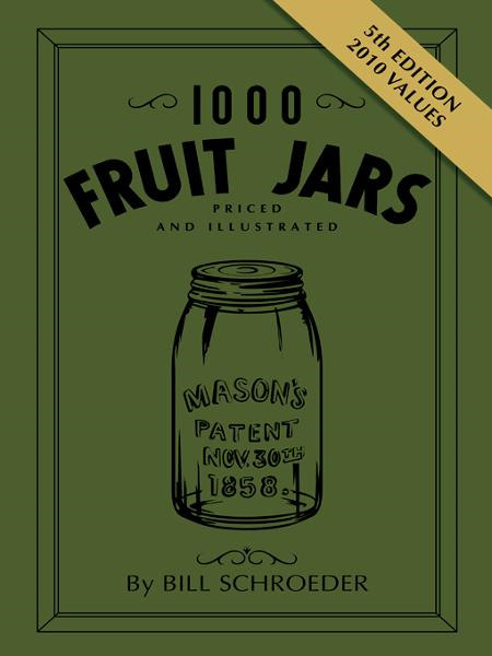 1000 Fruit Jars Revised 5th Edition