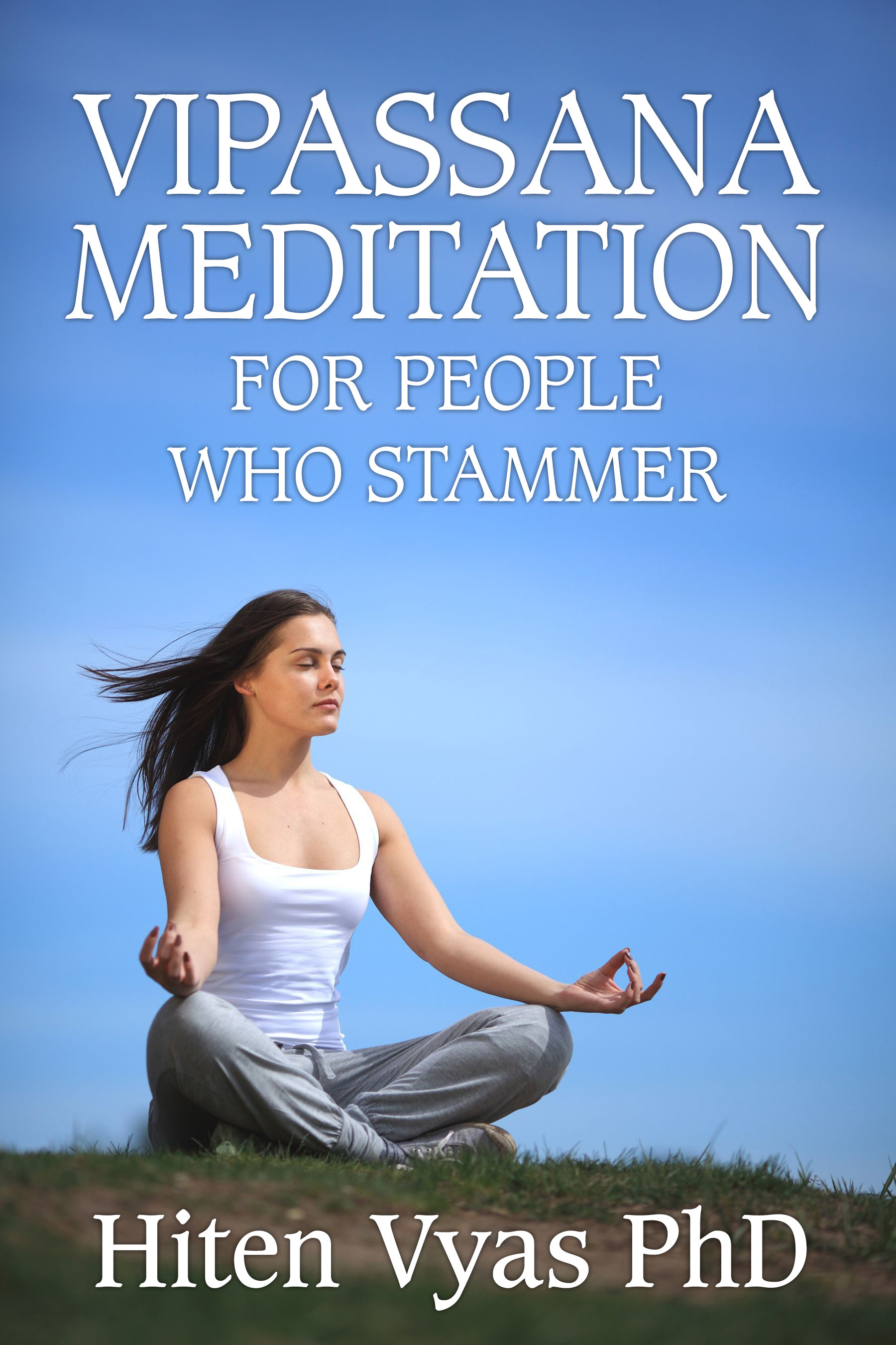 Vipassana Meditation For People Who Stammer (Stutter)