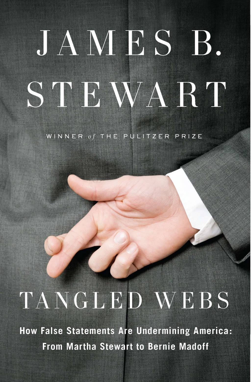 Tangled Webs By: James B. Stewart