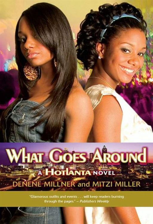Hotlanta Book 3: What Goes Around