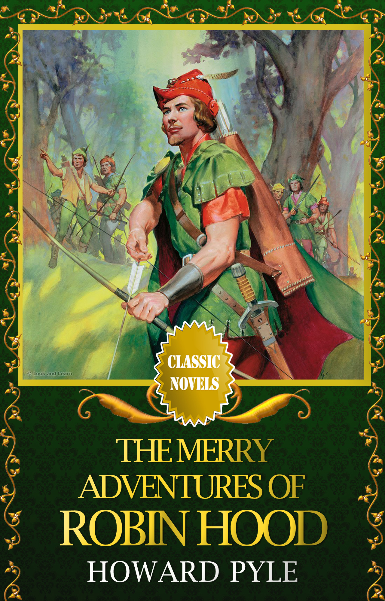 Howard Pyle - THE MERRY ADVENTURES OF ROBIN HOOD Classic Novels: New Illustrated