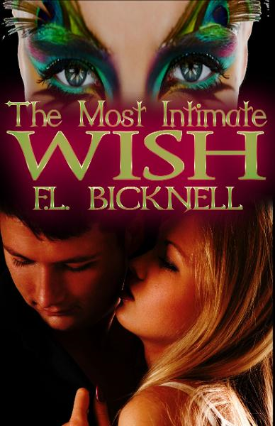 The Most Intimate Wish