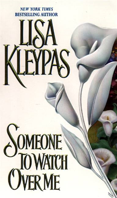 Someone to Watch over Me By: Lisa Kleypas