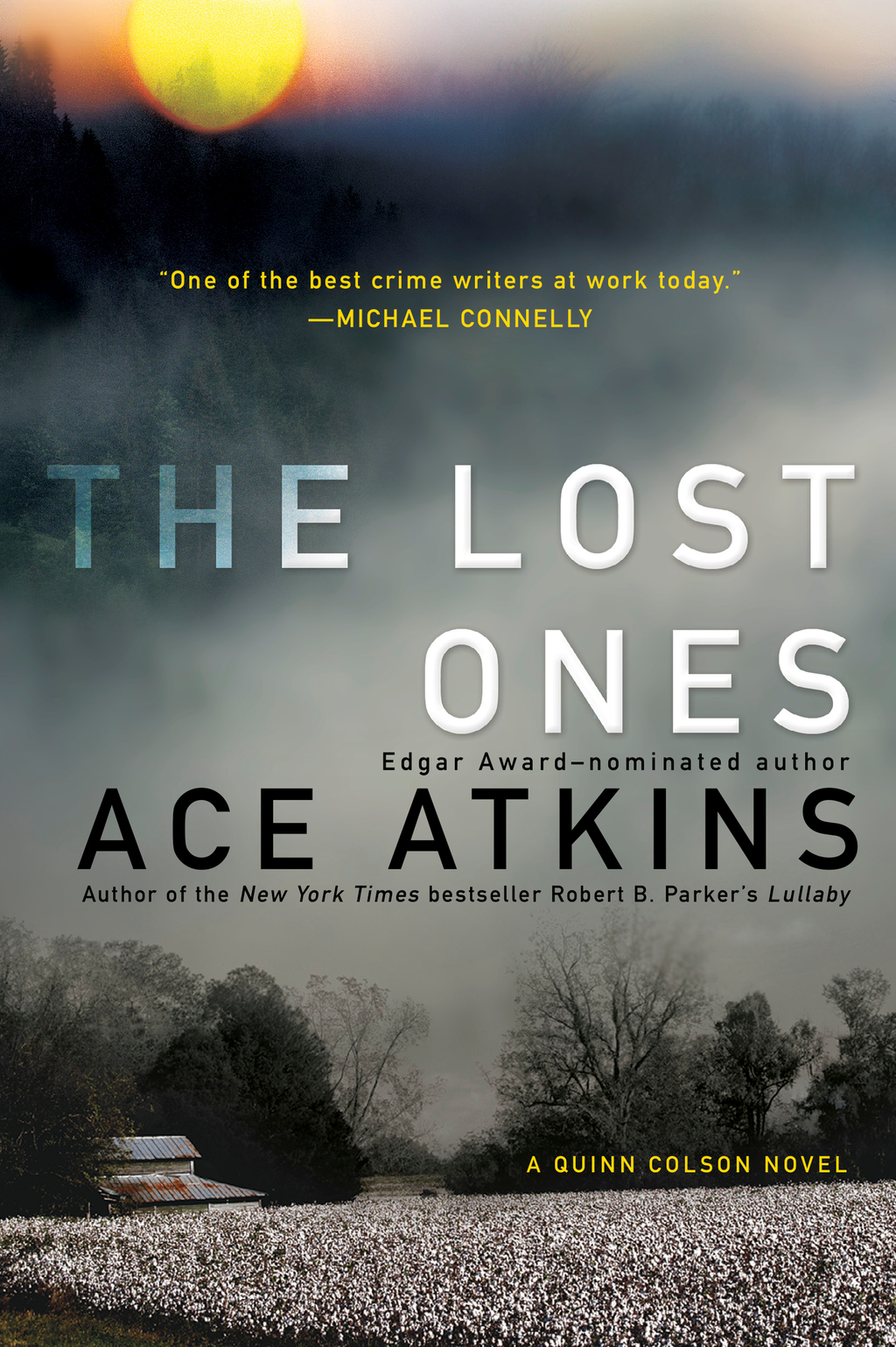 The Lost Ones By: Ace Atkins