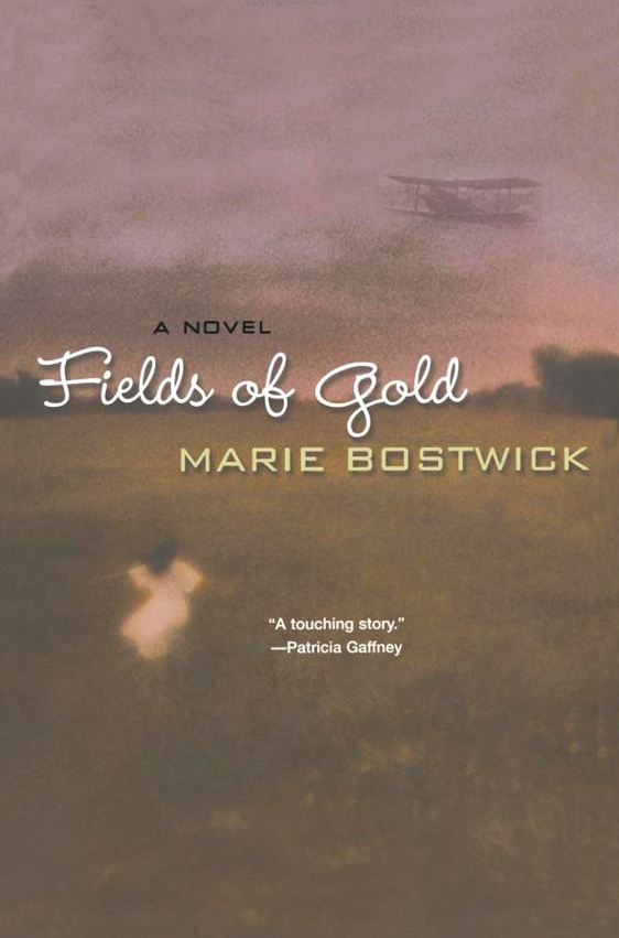 Fields Of Gold By: Marie Bostwick