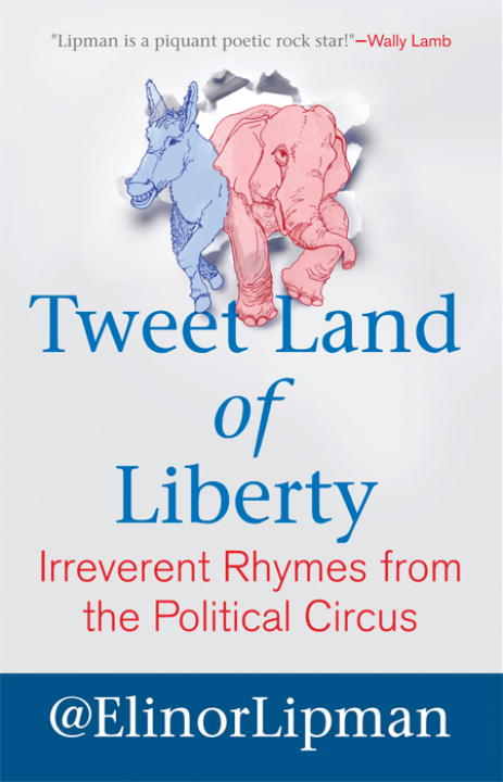 Tweet Land of Liberty By: Elinor Lipman
