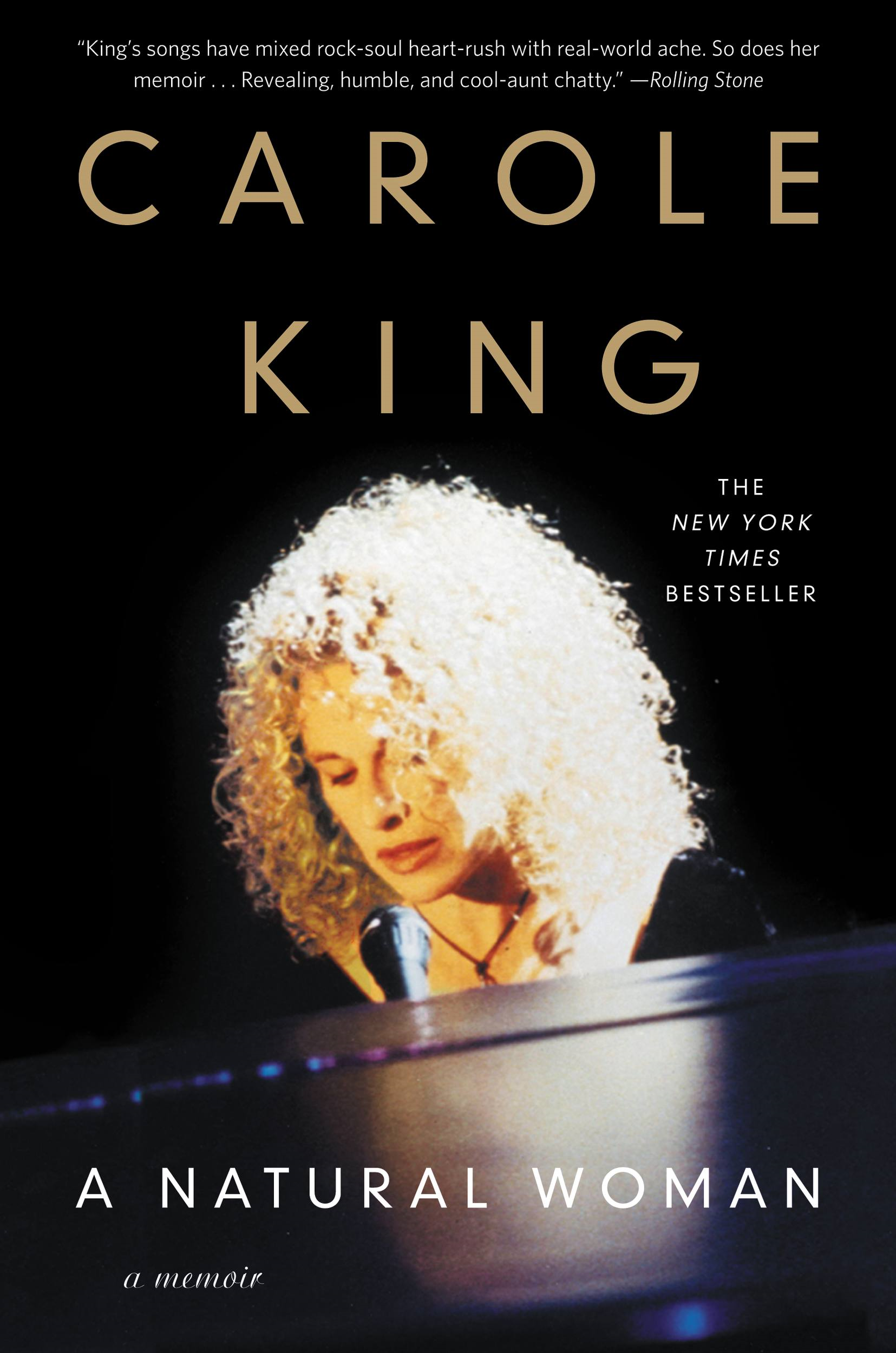 A Natural Woman: A Memoir By: Carole King