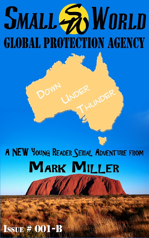 Small World Global Protection Agency - Volume 2 - Down Under Thunder