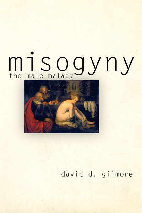 Misogyny By: David D. Gilmore