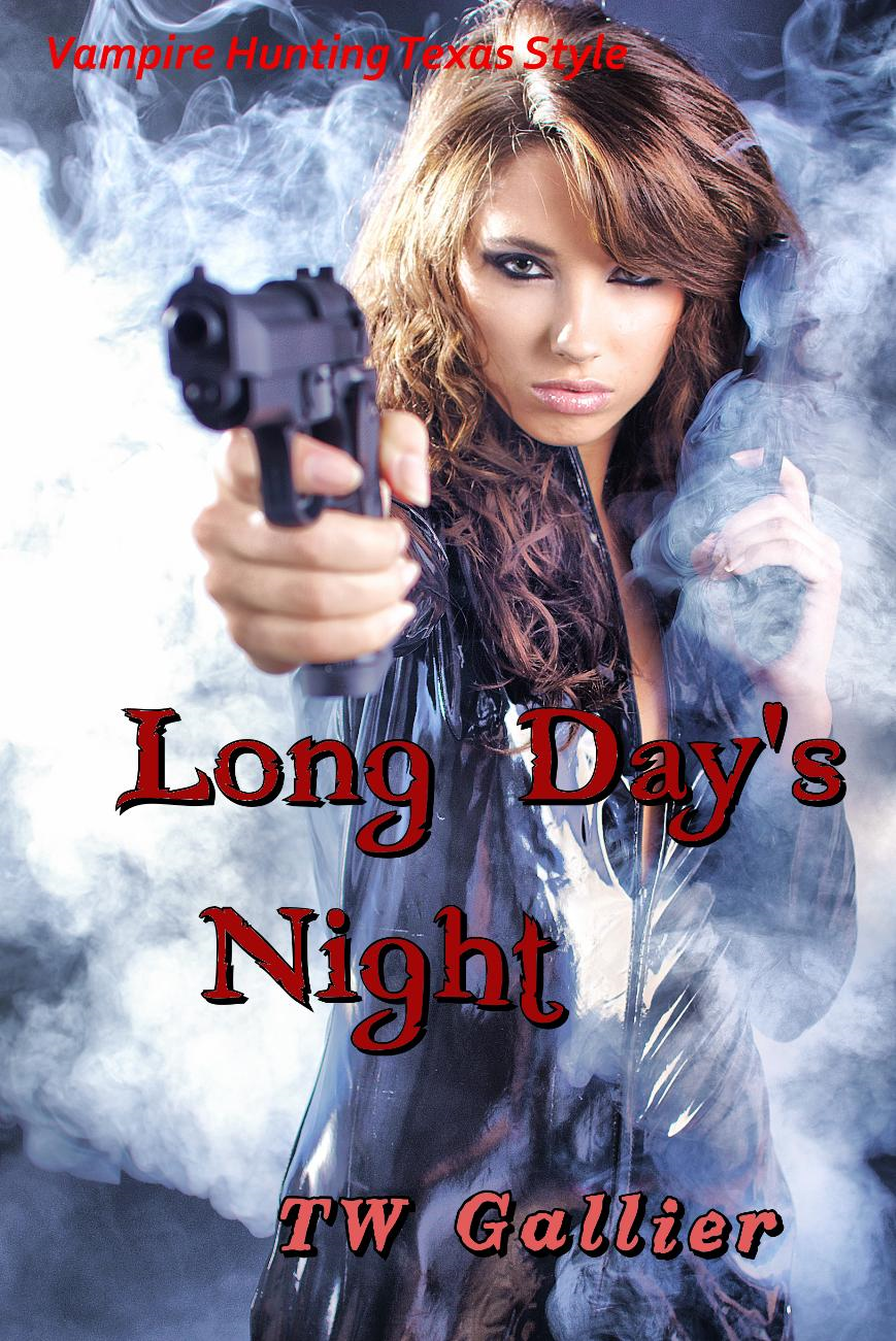 Long Day's Night By: TW Gallier