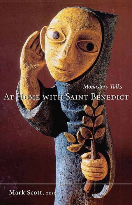 At Home with Saint Benedict: Monastery Talks