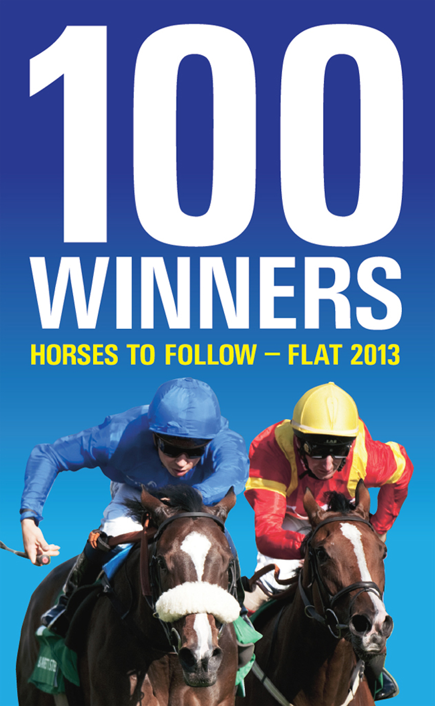100 Winners: Horses to Follow 2013