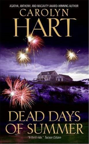 Dead Days of Summer By: Carolyn Hart