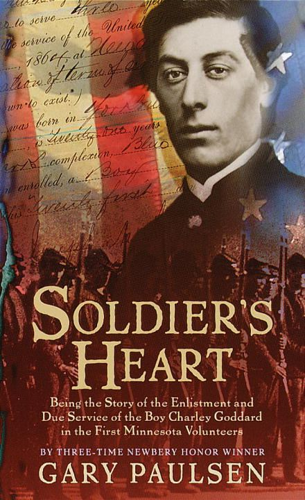 Soldier's Heart By: Gary Paulsen