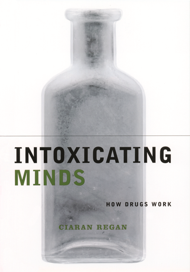 Intoxicating Minds By: Ciaran Regan