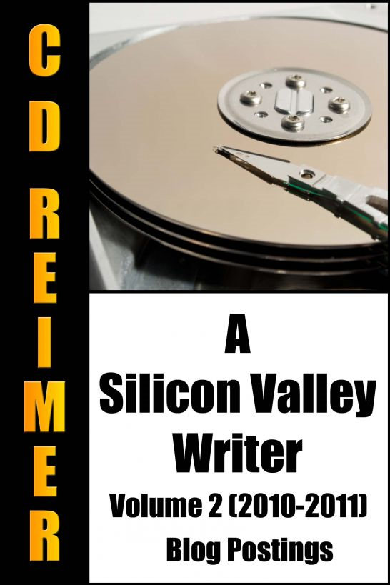 A Silicon Valley Writer Volume 2 (2010-2011)