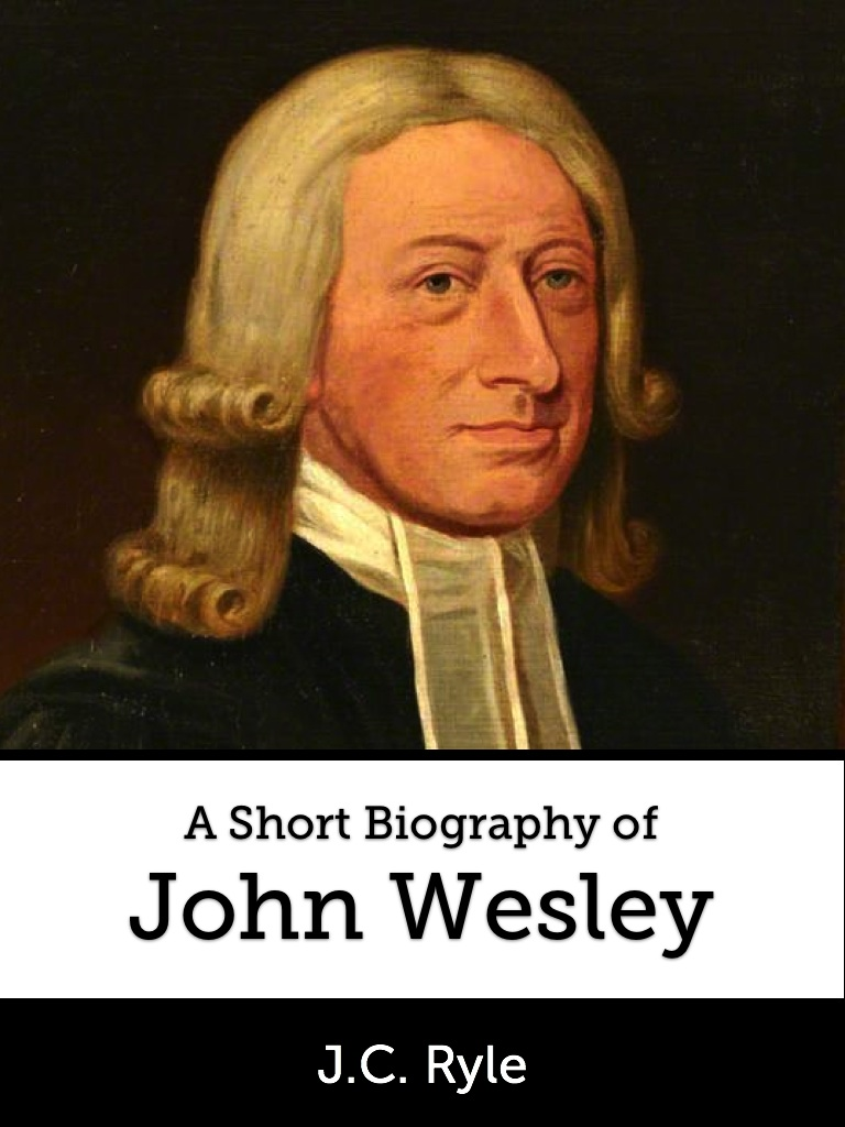 A Short Biography of John Wesley