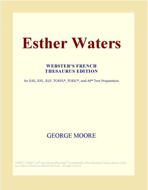 Inc. ICON Group International - Esther Waters (Webster's French Thesaurus Edition)