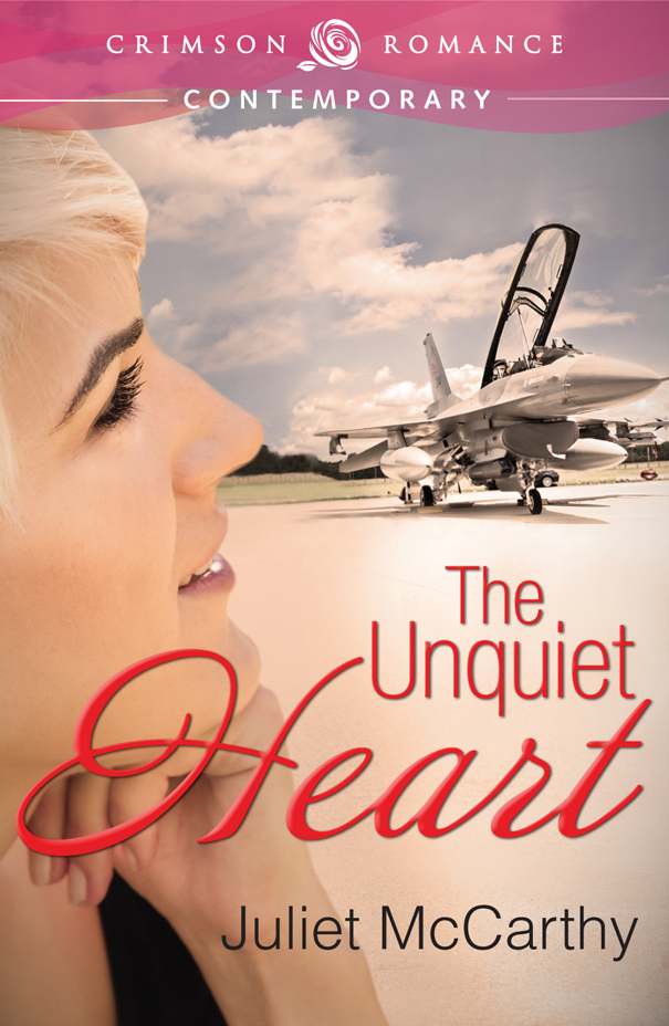 The Unquiet Heart By: Juliet McCarthy