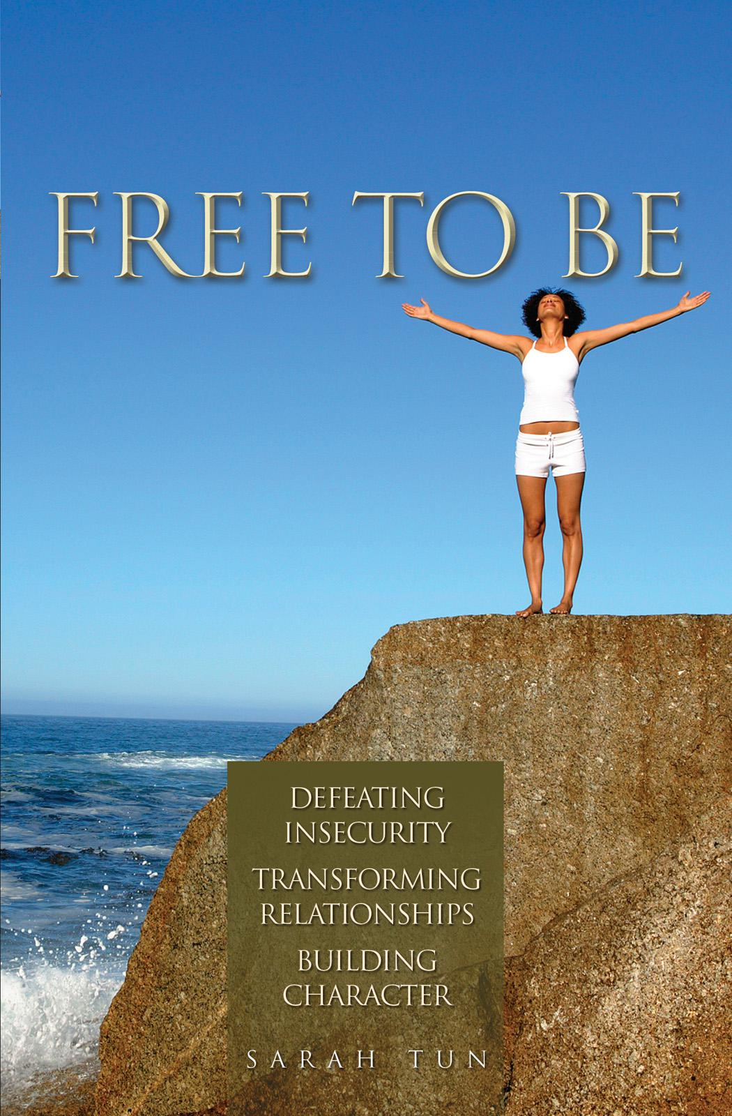 Free to Be By: Sarah Tun