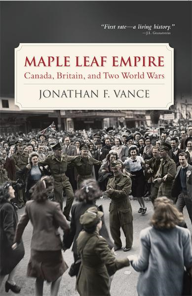 Maple Leaf Empire By: Jonathan F. Vance