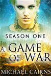 A Game Of War, Season One