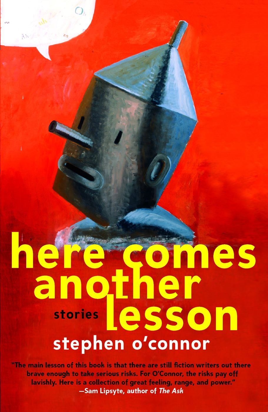 Here Comes Another Lesson By: Stephen O'connor