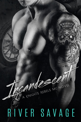 Incandescent Knights Rebels MC,  #1