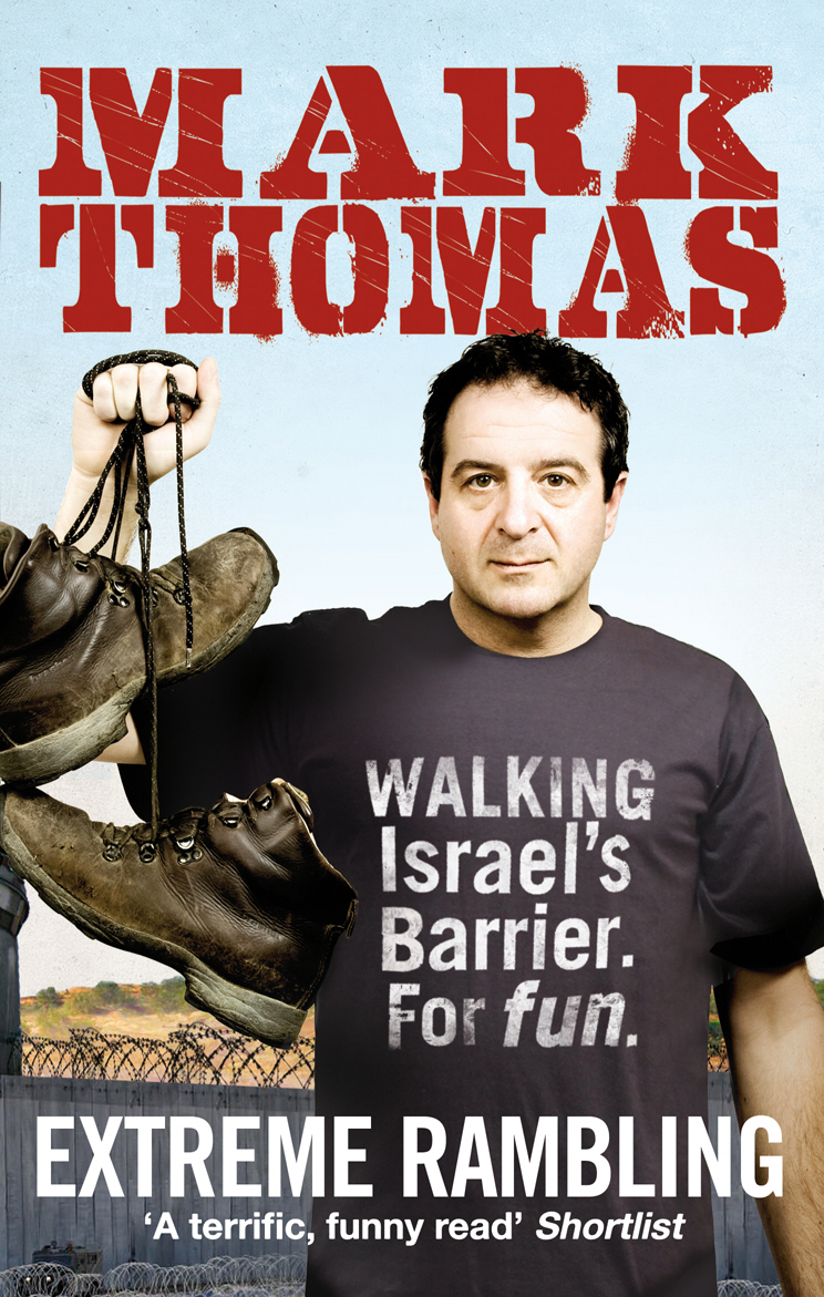 Extreme Rambling Walking Israel's Separation Barrier. For Fun.