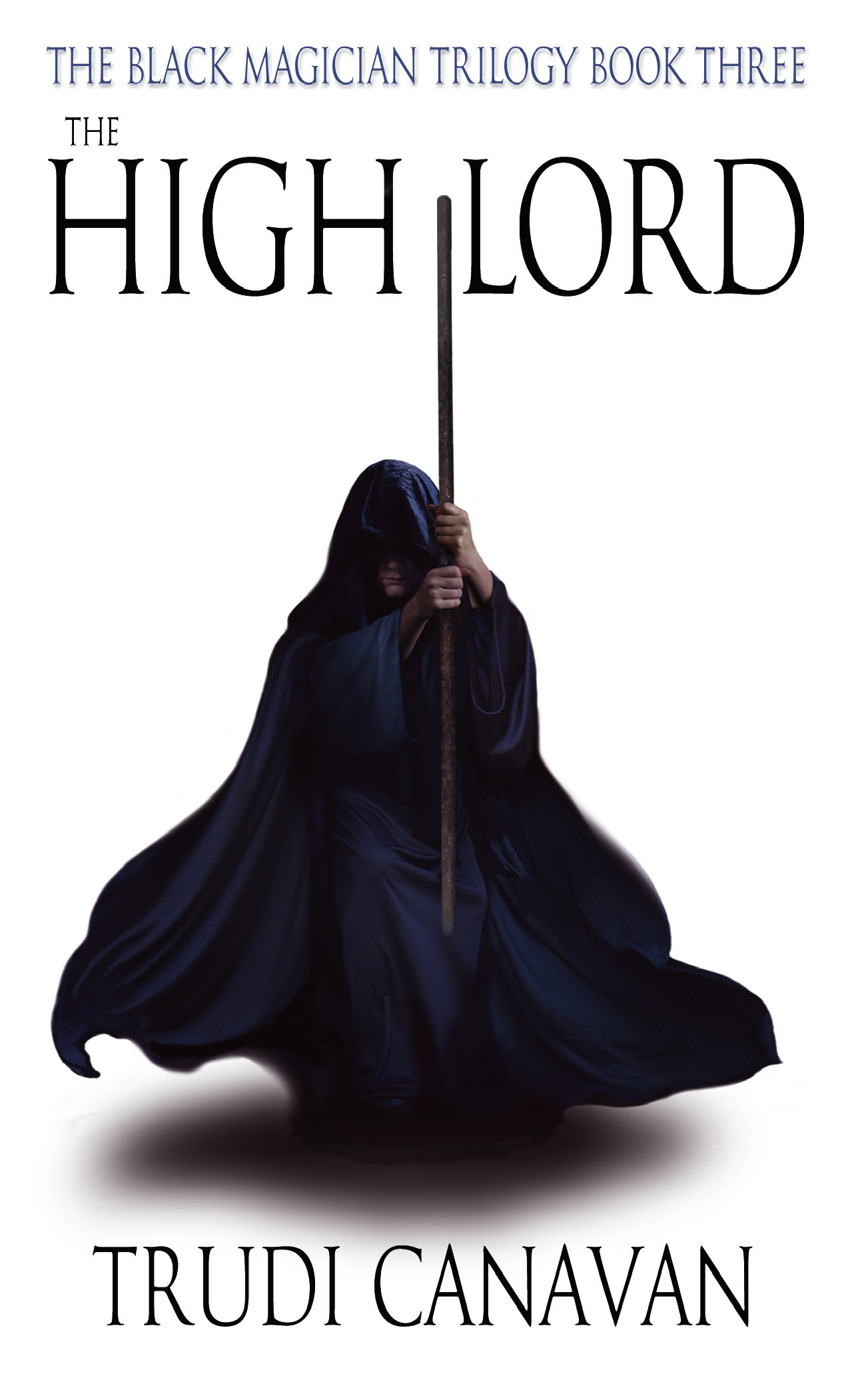 The High Lord Book 3 of the Black Magician