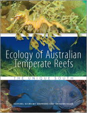 Ecology of Australian Temperate Reefs The Unique South