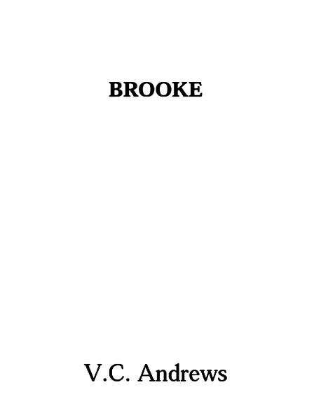 Brooke By: V.C. Andrews