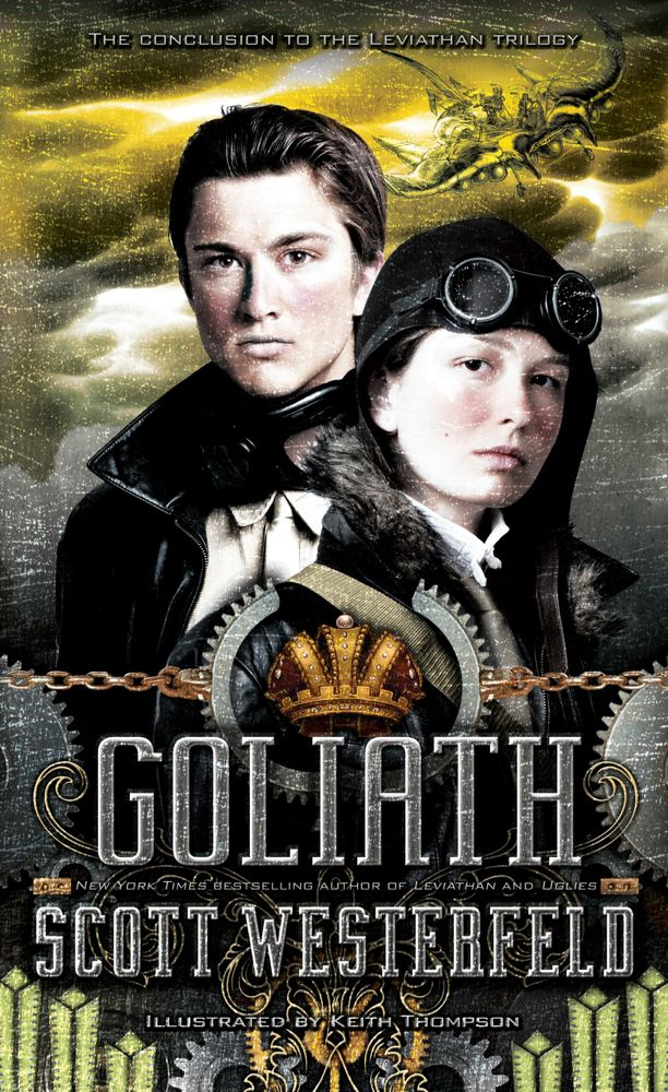 Goliath By: Scott Westerfeld,Keith Thompson
