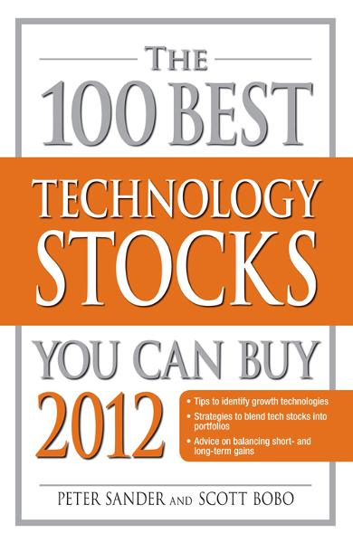 The 100 Best Technology Stocks You Can Buy 2012