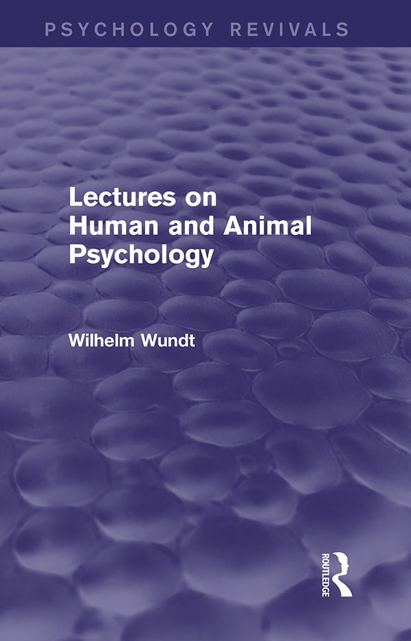 Lectures on Human and Animal Psychology (Psychology Revivals)